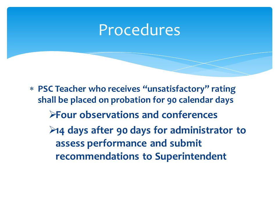 Procedures Four observations and conferences