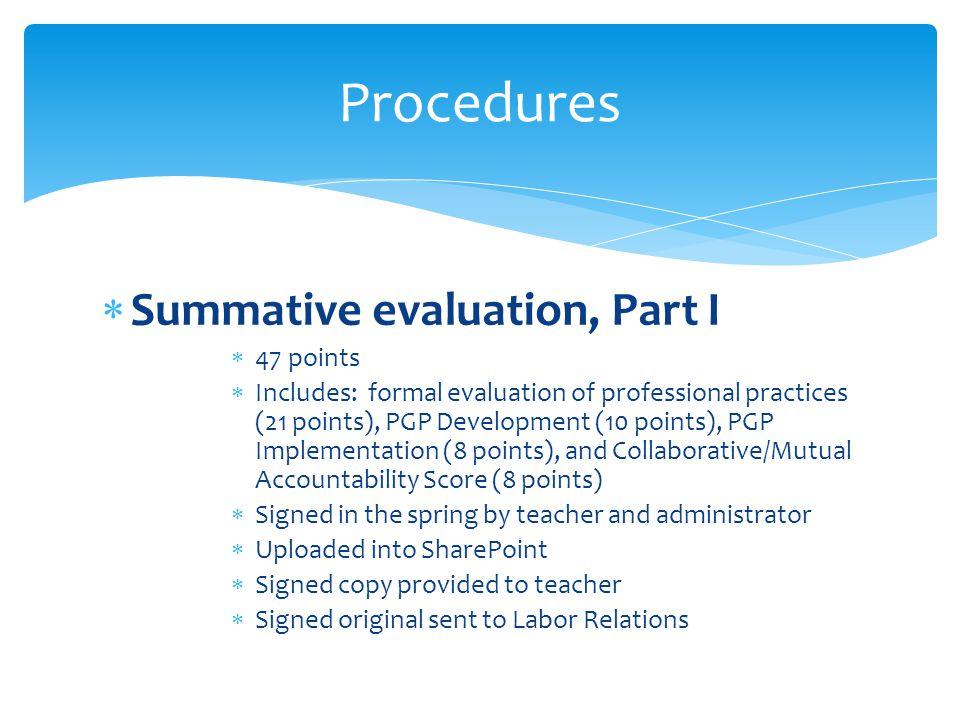 Procedures Summative evaluation, Part I 47 points