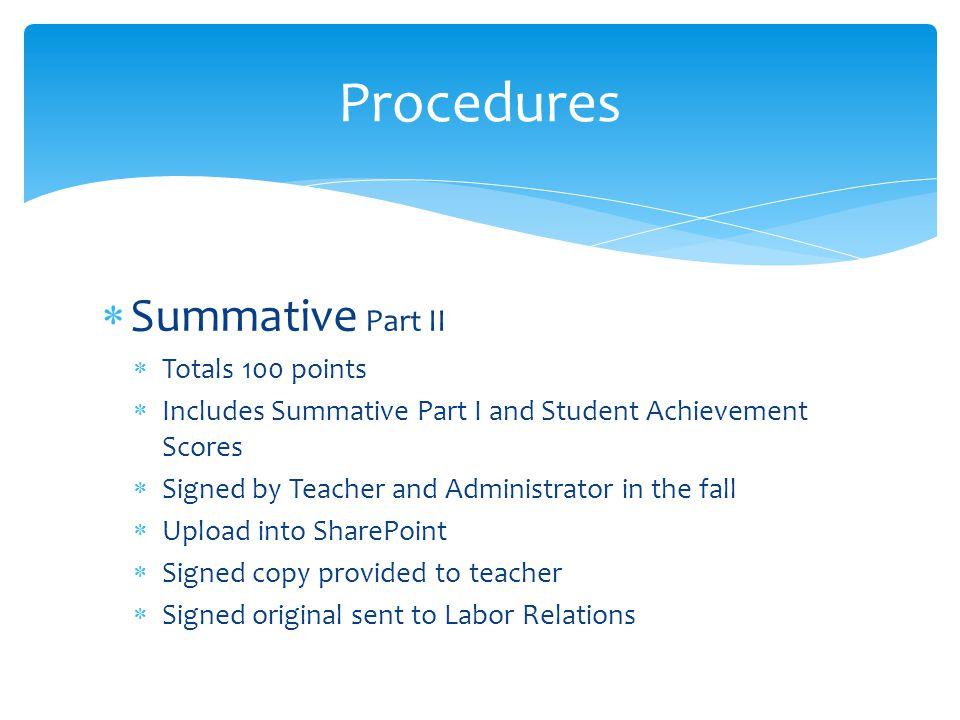 Procedures Summative Part II Totals 100 points