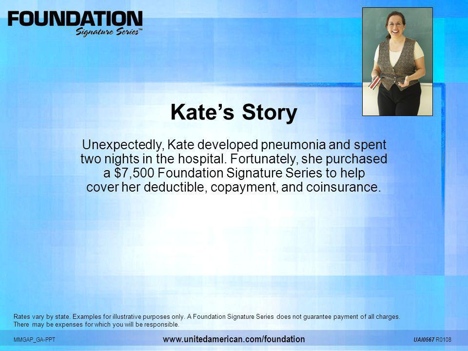 Kate's Story Unexpectedly, Kate developed pneumonia and spent