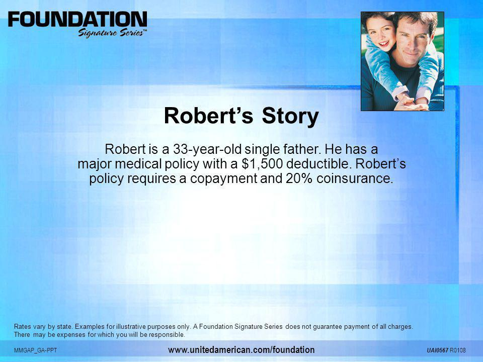 Robert's Story Robert is a 33-year-old single father. He has a