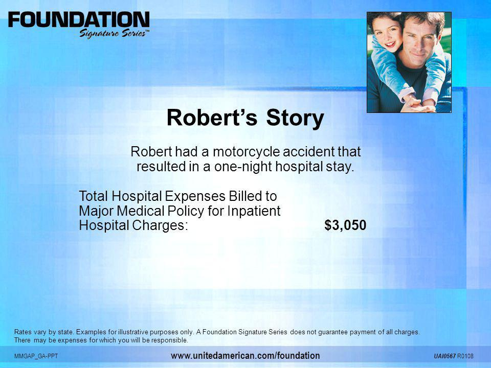Robert's Story Robert had a motorcycle accident that