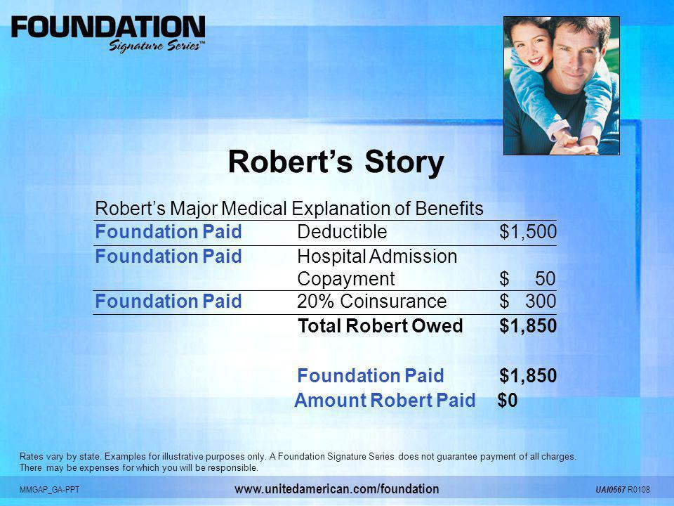 Robert's Story Robert's Major Medical Explanation of Benefits