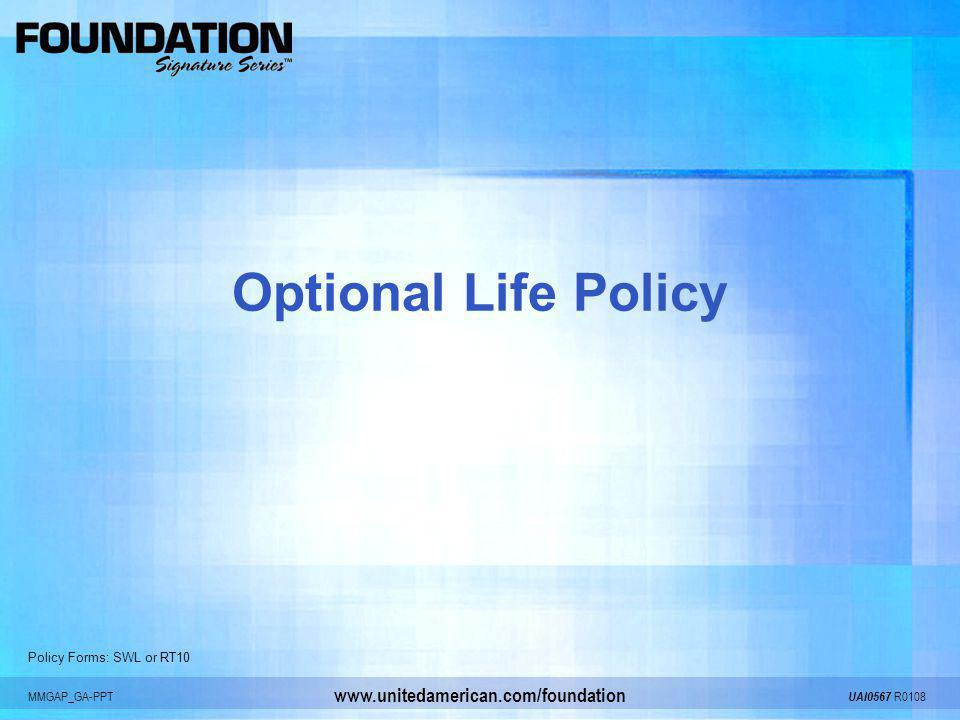 Optional Life Policy Policy Forms: SWL or RT10