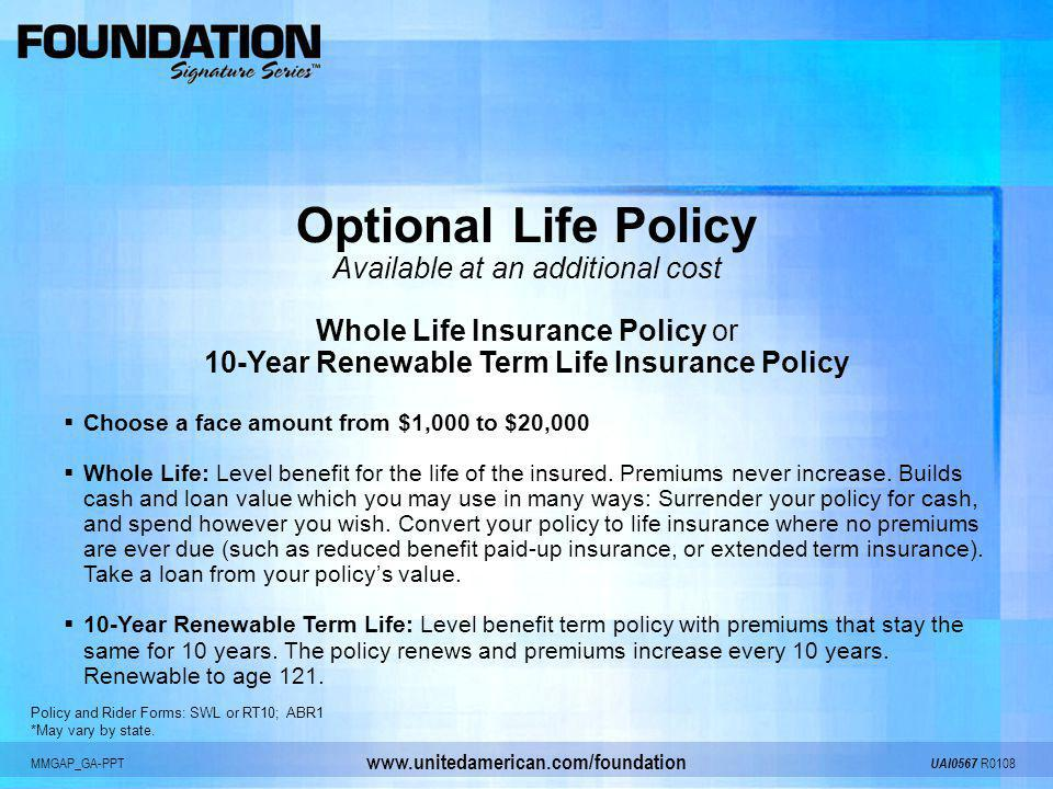 Optional Life Policy Available at an additional cost