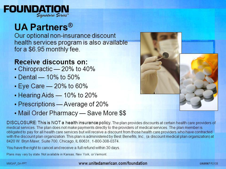 UA Partners® Receive discounts on: Our optional non-insurance discount