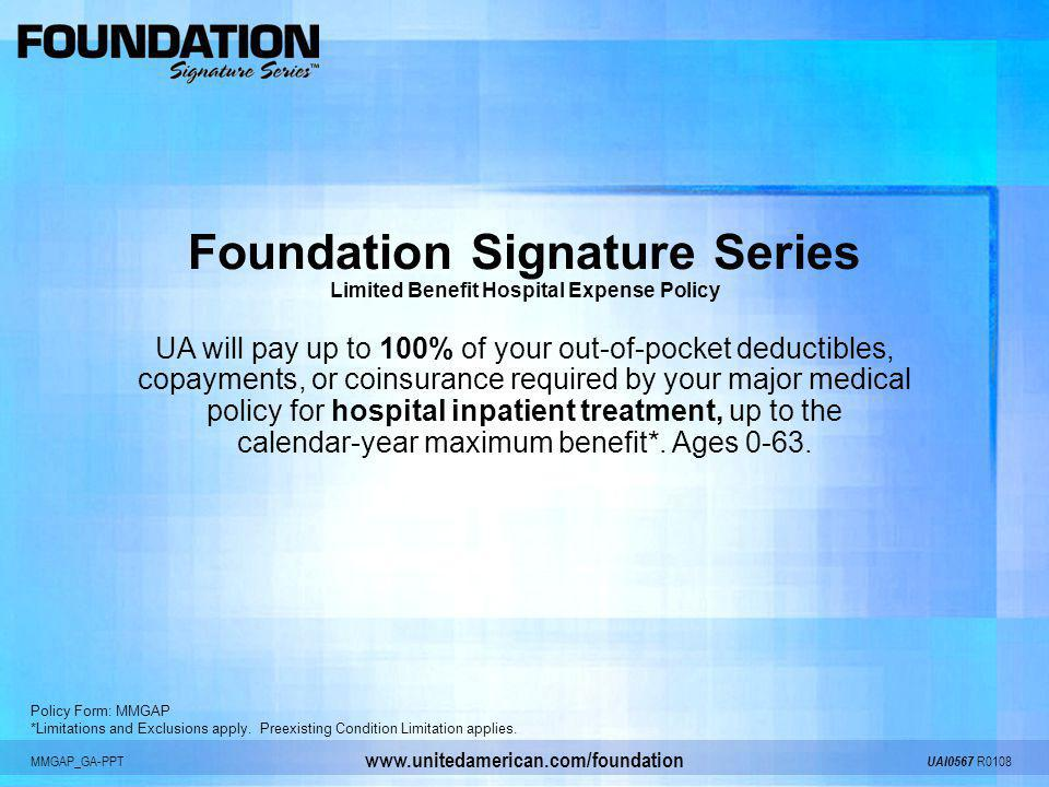 Foundation Signature Series Limited Benefit Hospital Expense Policy