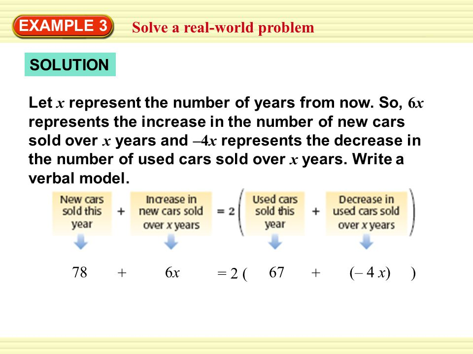 EXAMPLE 3 Solve a real-world problem. SOLUTION.