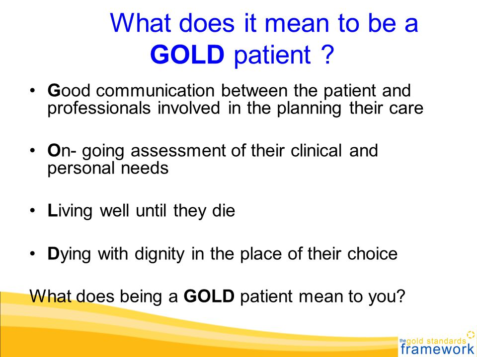 What does it mean to be a GOLD patient