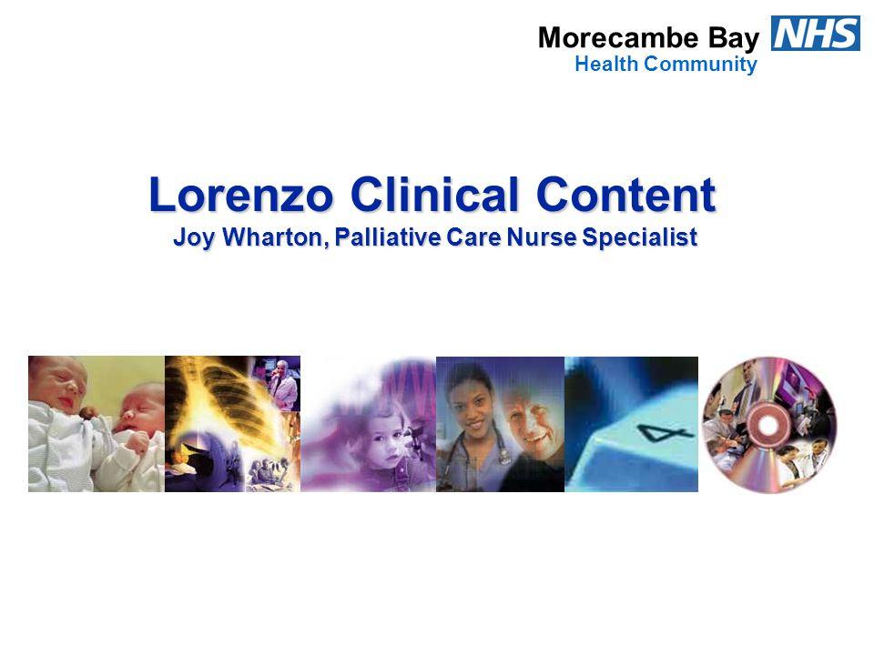 Lorenzo Clinical Content Joy Wharton, Palliative Care Nurse Specialist