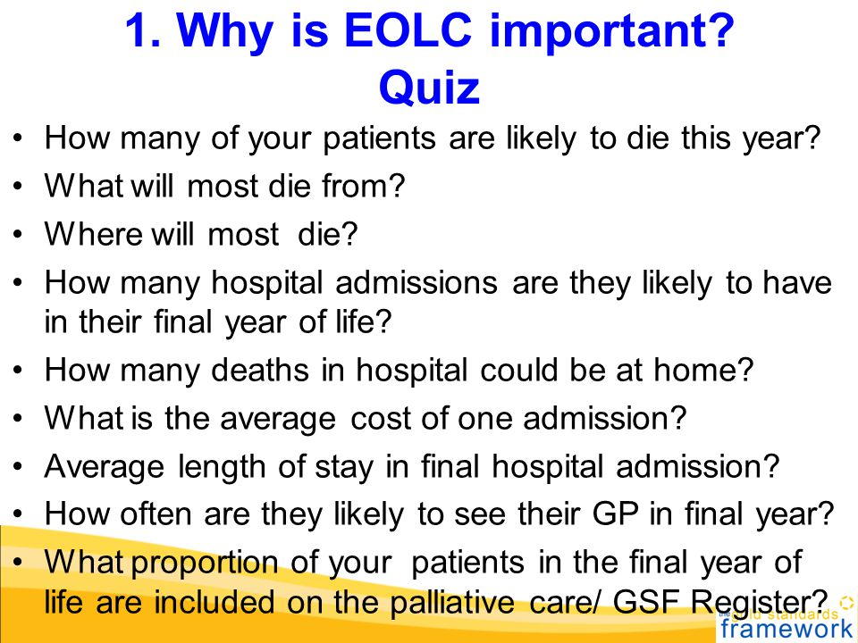 1. Why is EOLC important Quiz