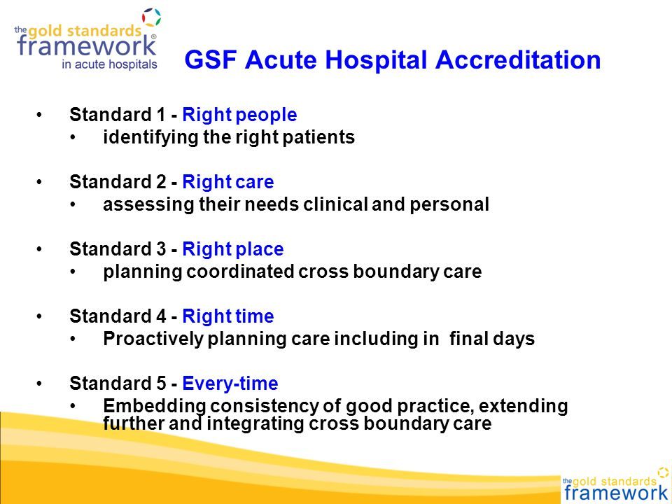 The Five GSF Gold GSF Acute Hospital Accreditation