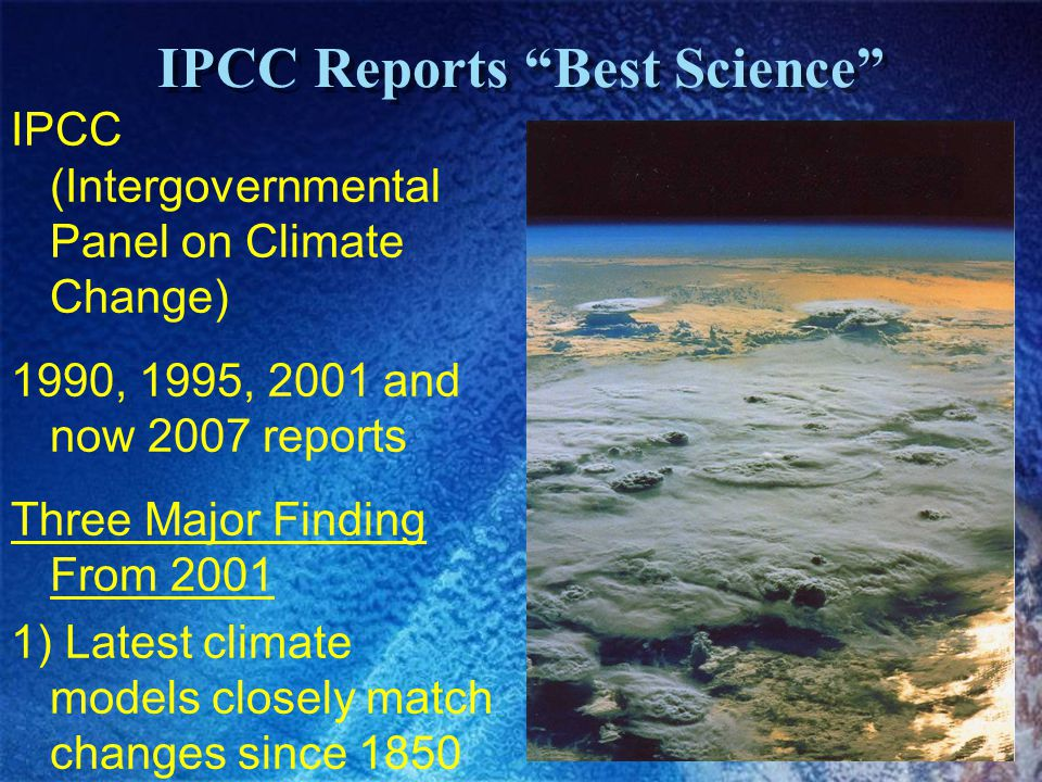 IPCC Reports Best Science