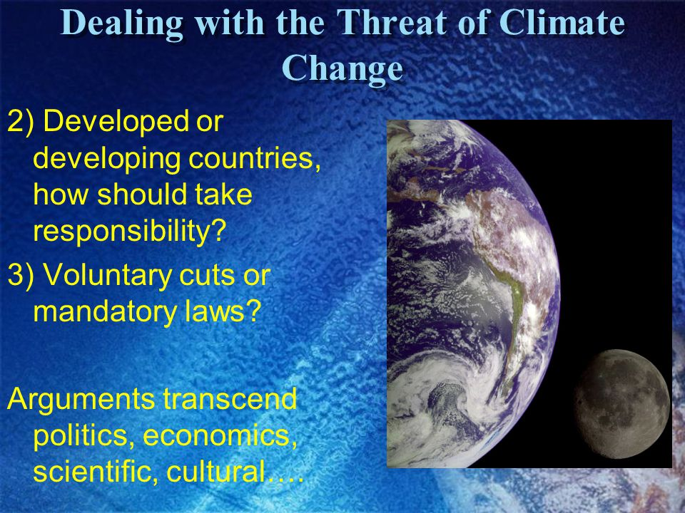 Dealing with the Threat of Climate Change