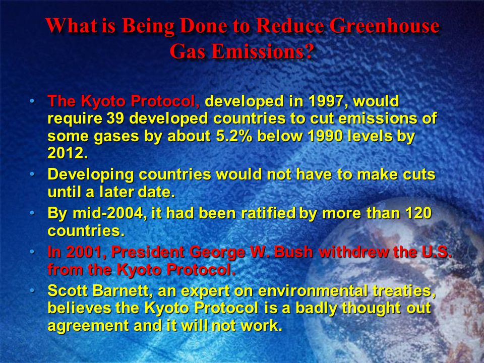 What is Being Done to Reduce Greenhouse Gas Emissions