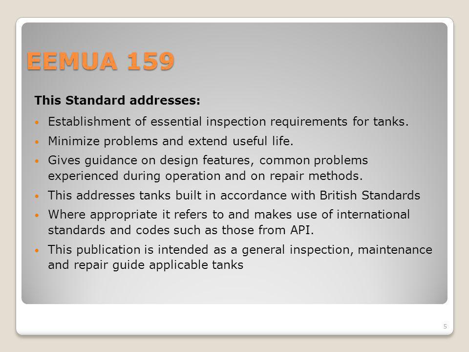 EEMUA 159 This Standard addresses:
