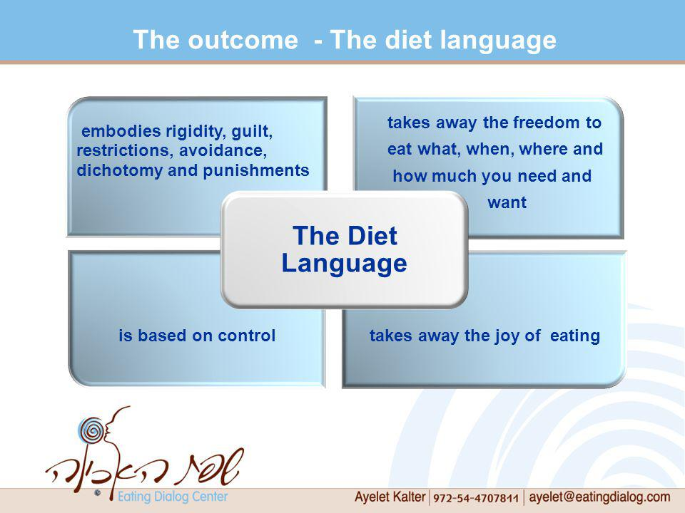 The outcome - The diet language