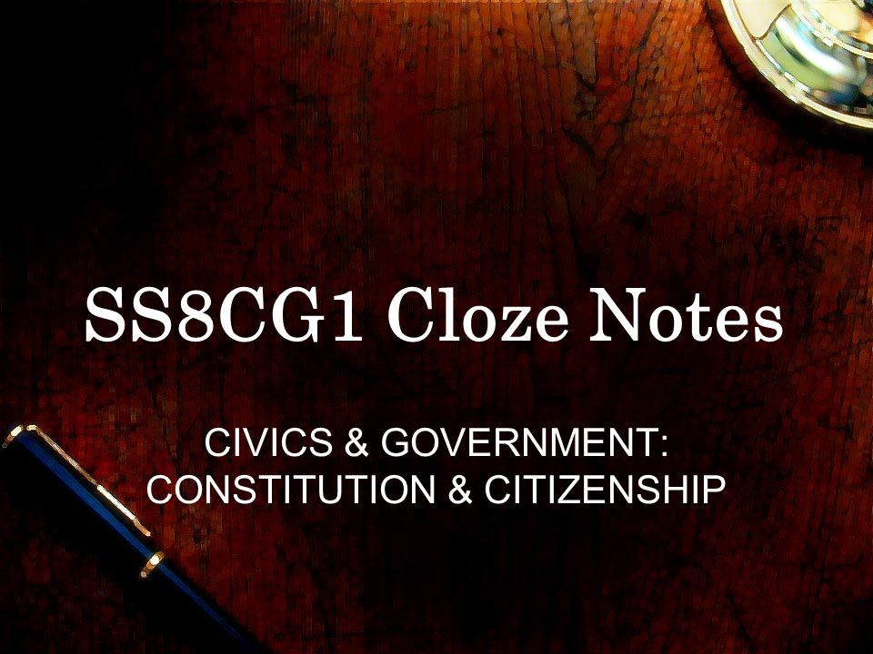 CIVICS & GOVERNMENT: CONSTITUTION & CITIZENSHIP