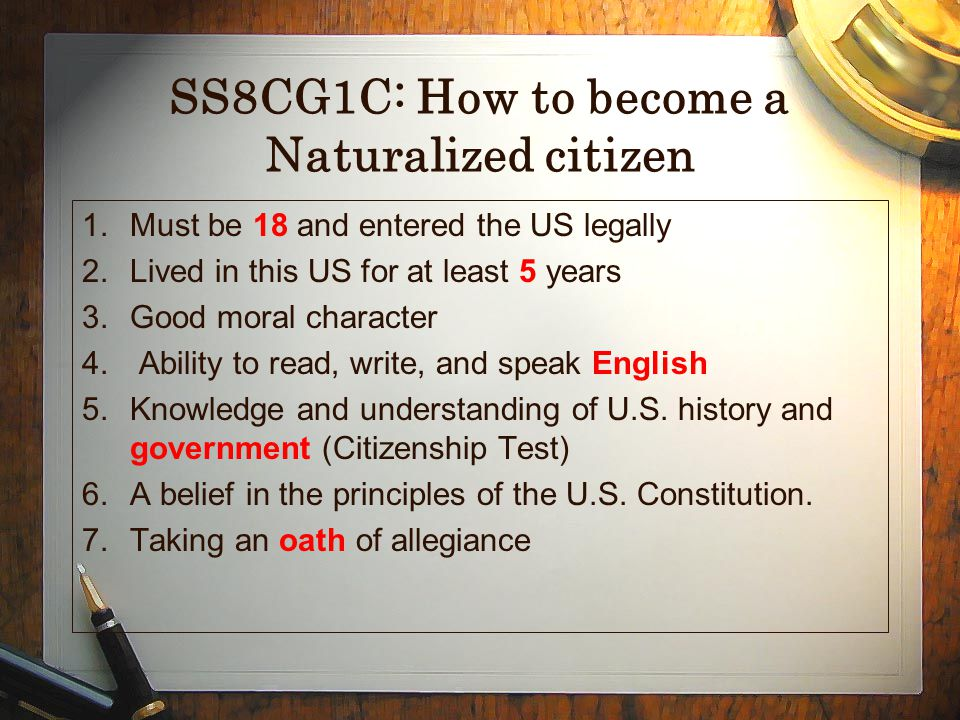 SS8CG1C: How to become a Naturalized citizen