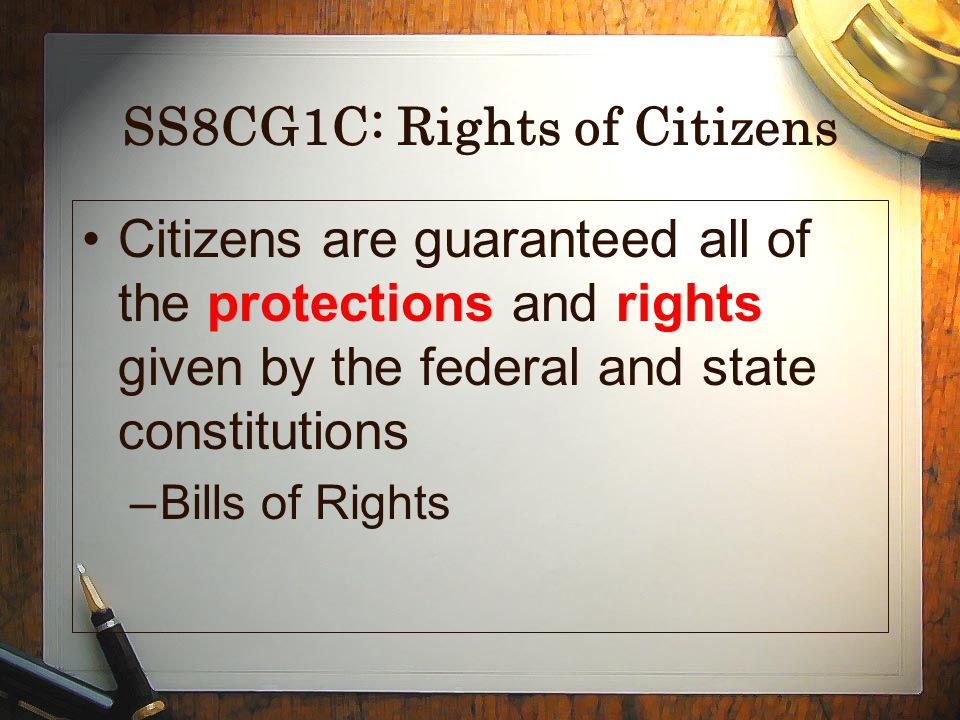 SS8CG1C: Rights of Citizens