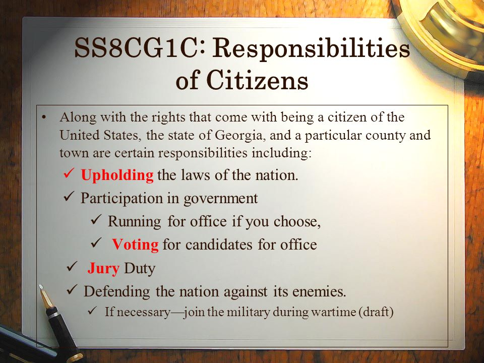 SS8CG1C: Responsibilities of Citizens