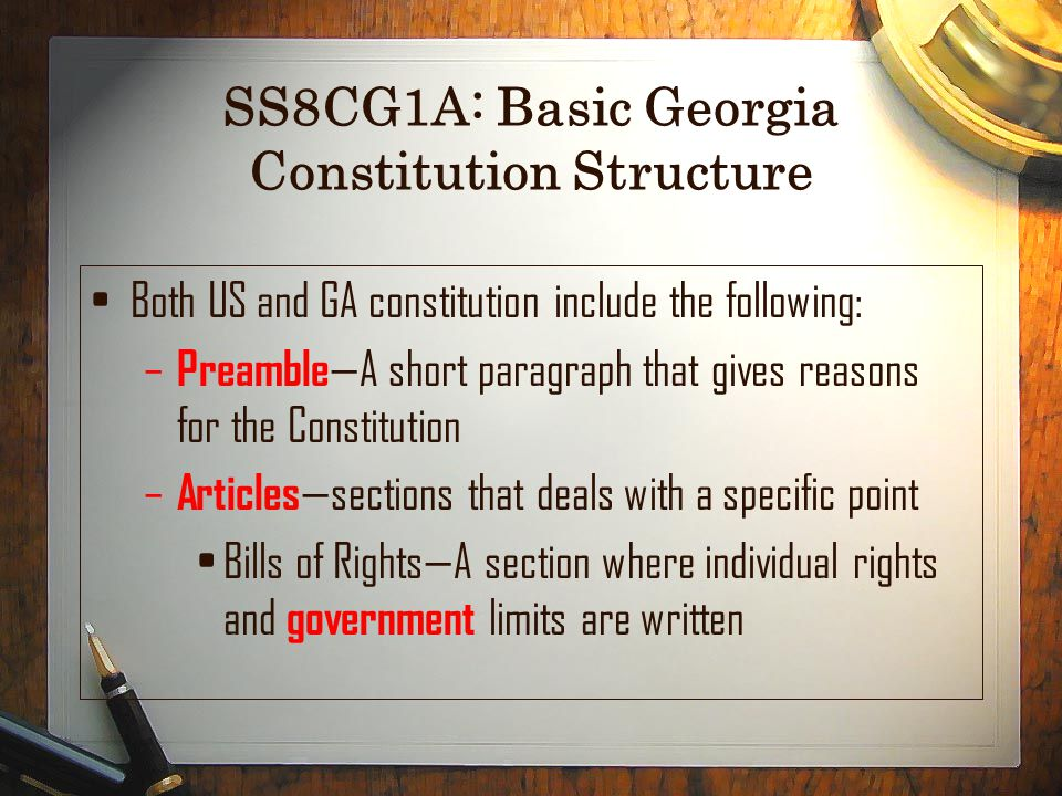 SS8CG1A: Basic Georgia Constitution Structure