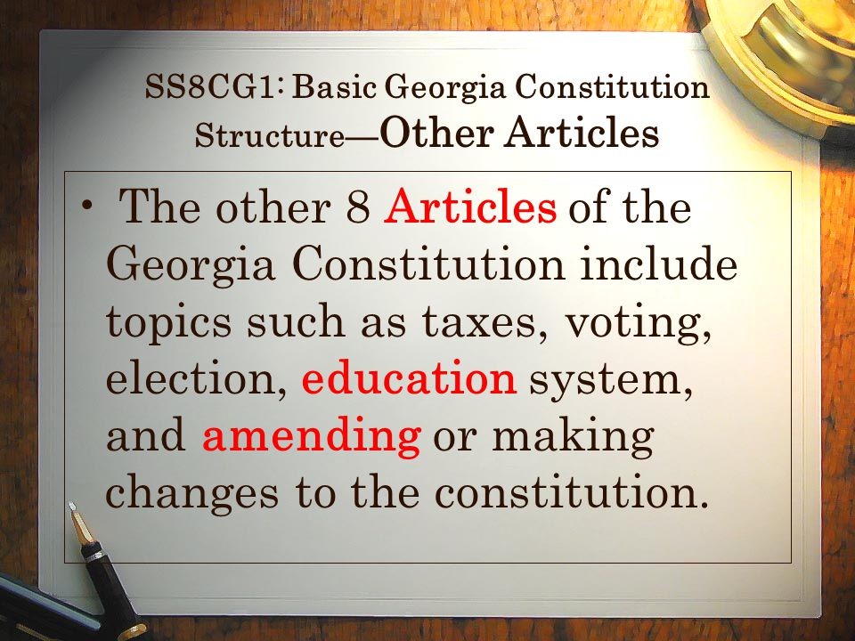 SS8CG1: Basic Georgia Constitution Structure—Other Articles