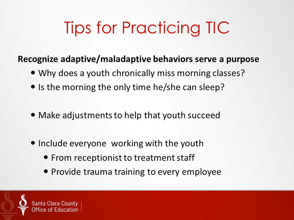 Tips for Practicing TIC