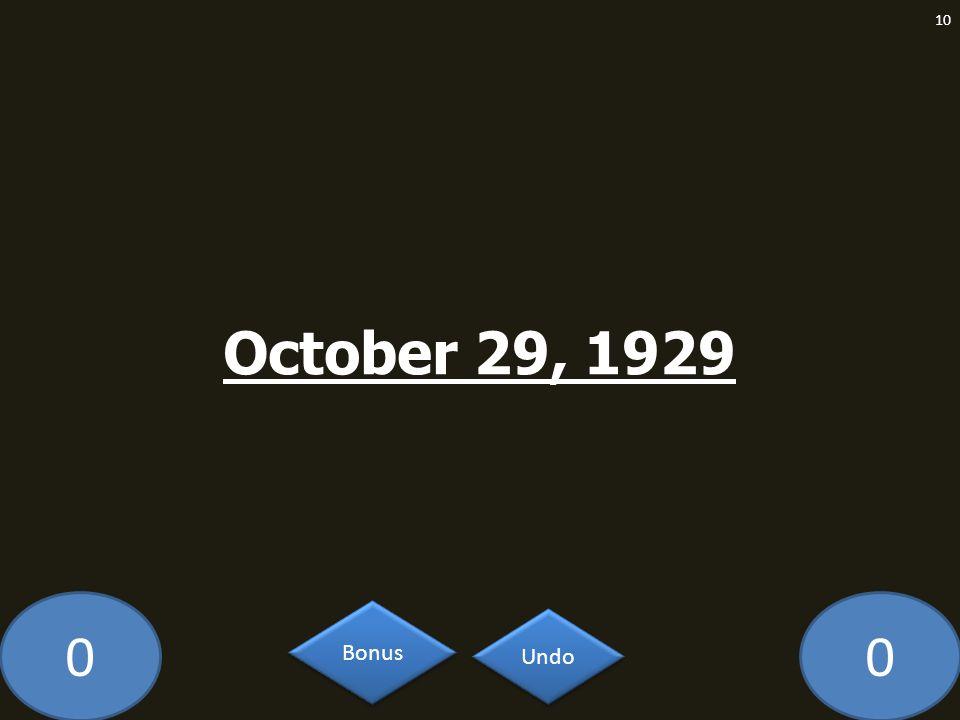 October 29, 1929 MA-609-LAW Undo Bonus