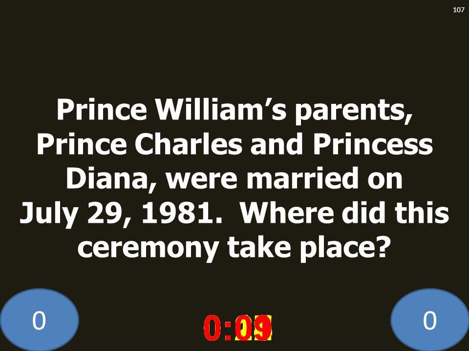Prince William's parents, Prince Charles and Princess Diana, were married on July 29, 1981. Where did this ceremony take place