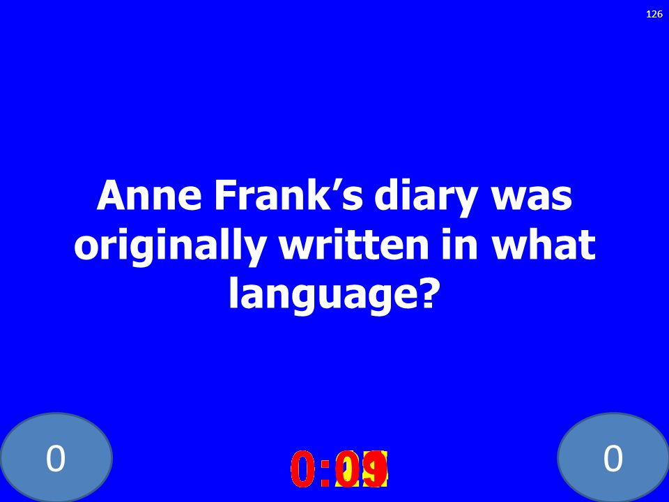 Anne Frank's diary was originally written in what language