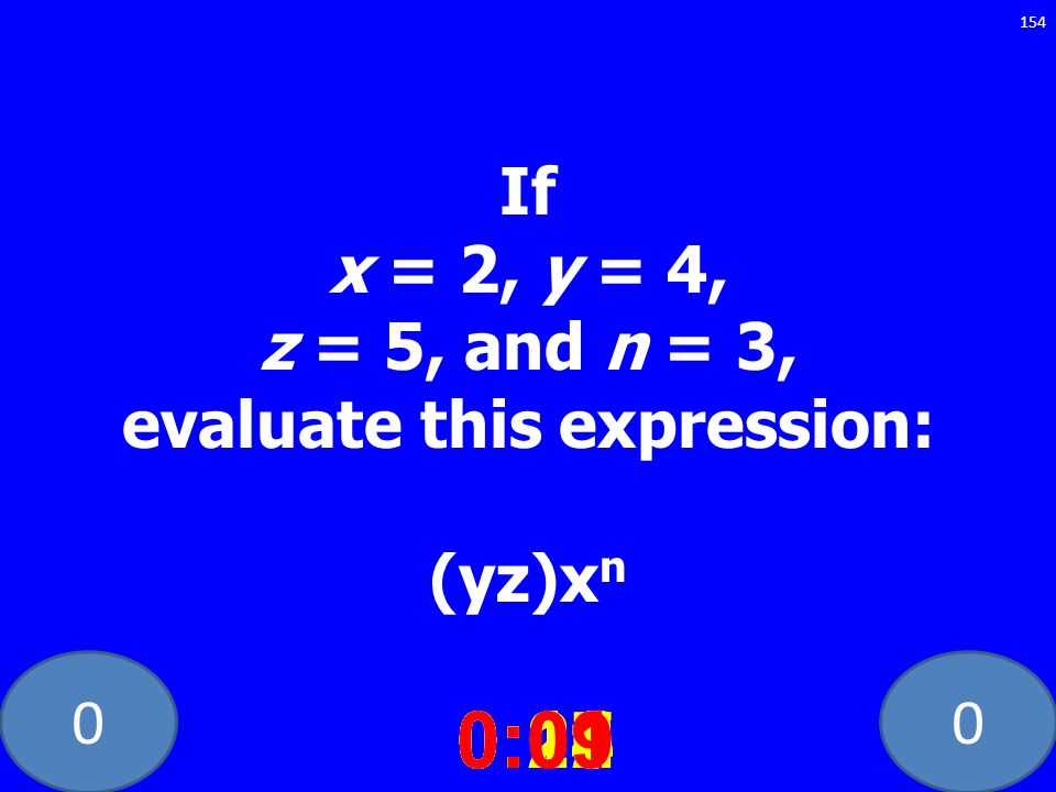 If x = 2, y = 4, z = 5, and n = 3, evaluate this expression: (yz)xn