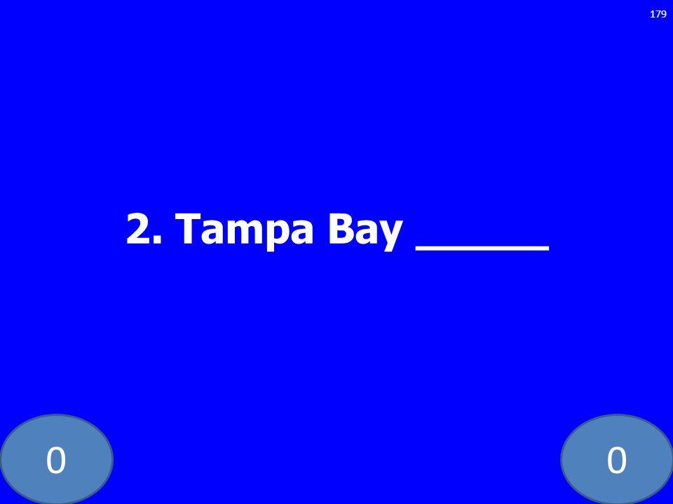 2. Tampa Bay _____ GE-235-LAW