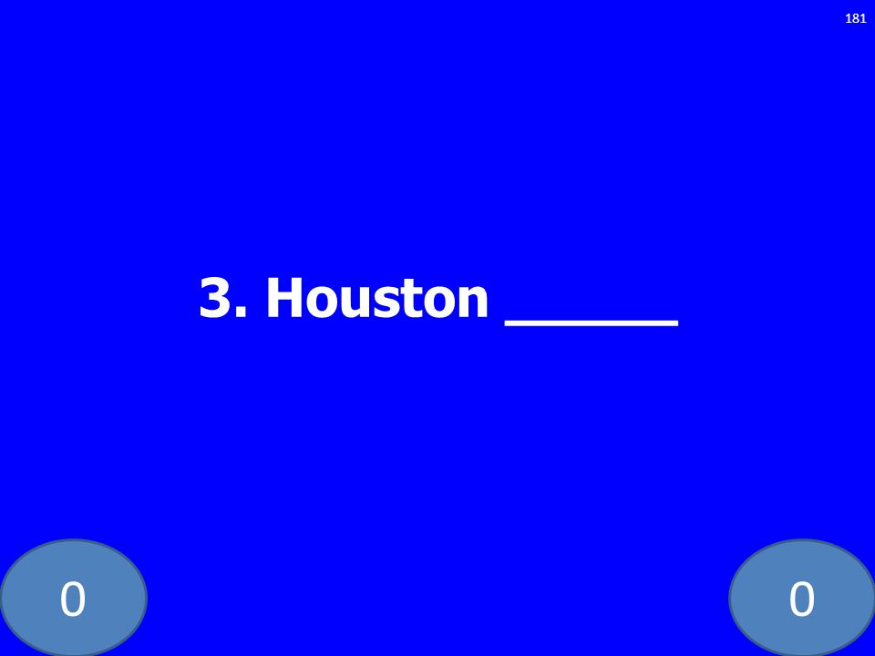 3. Houston _____ GE-235-LAW