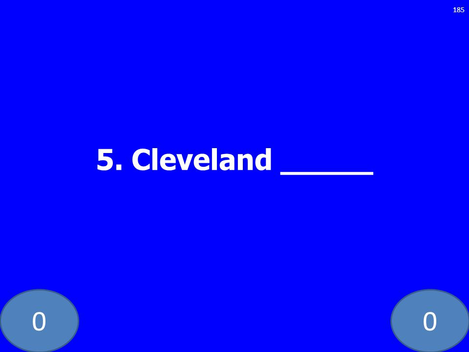 5. Cleveland _____ GE-235-LAW
