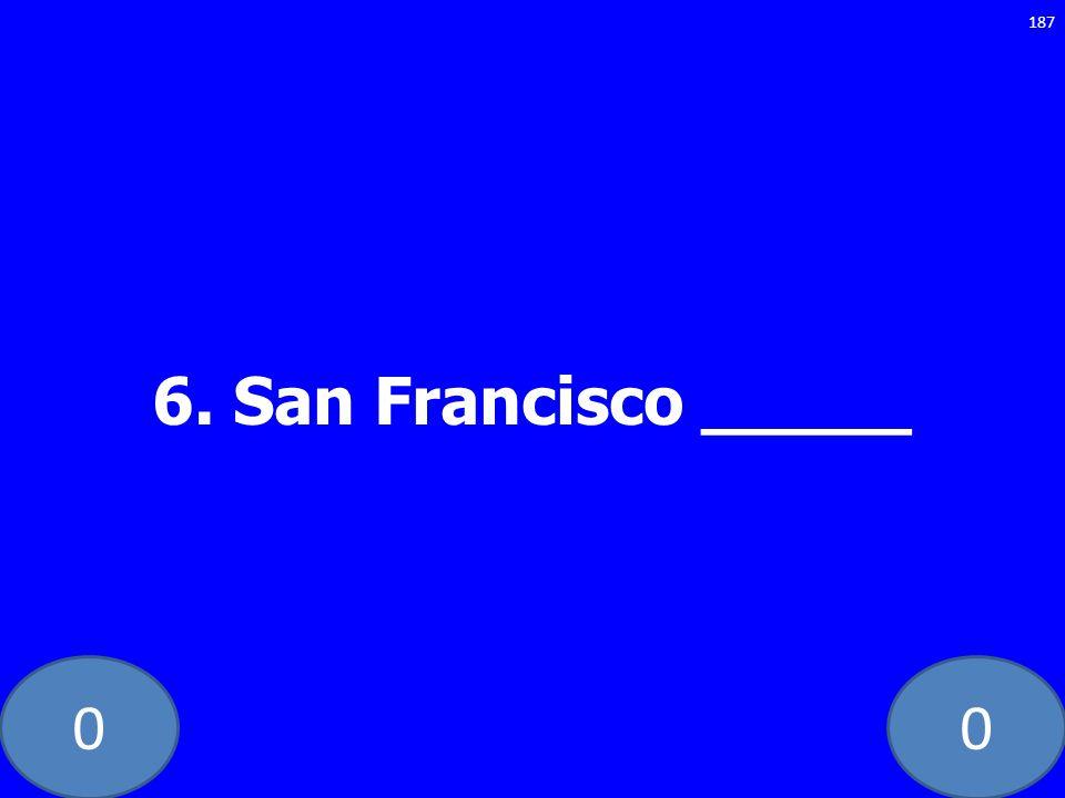 6. San Francisco _____ GE-235-LAW