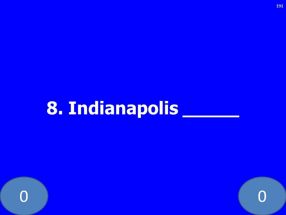8. Indianapolis _____ GE-235-LAW