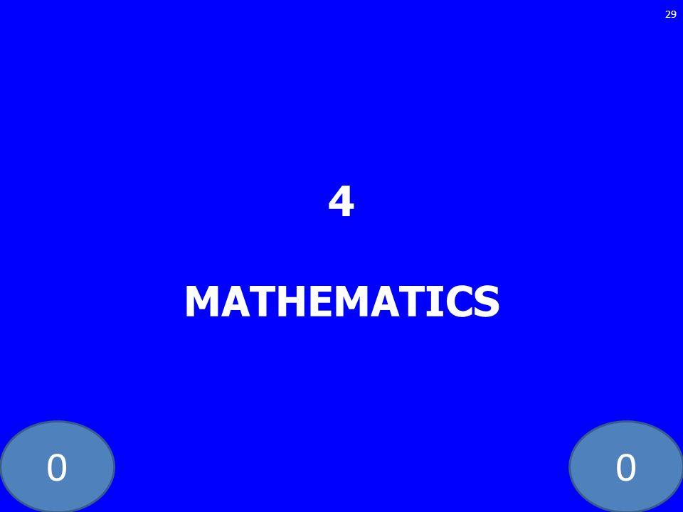 4 MATHEMATICS