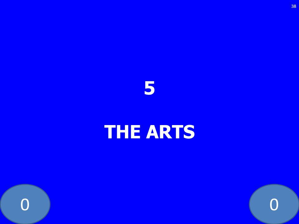 5 THE ARTS