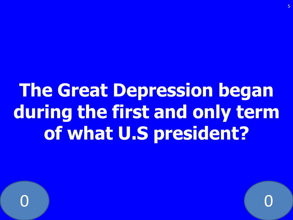 The Great Depression began during the first and only term of what U