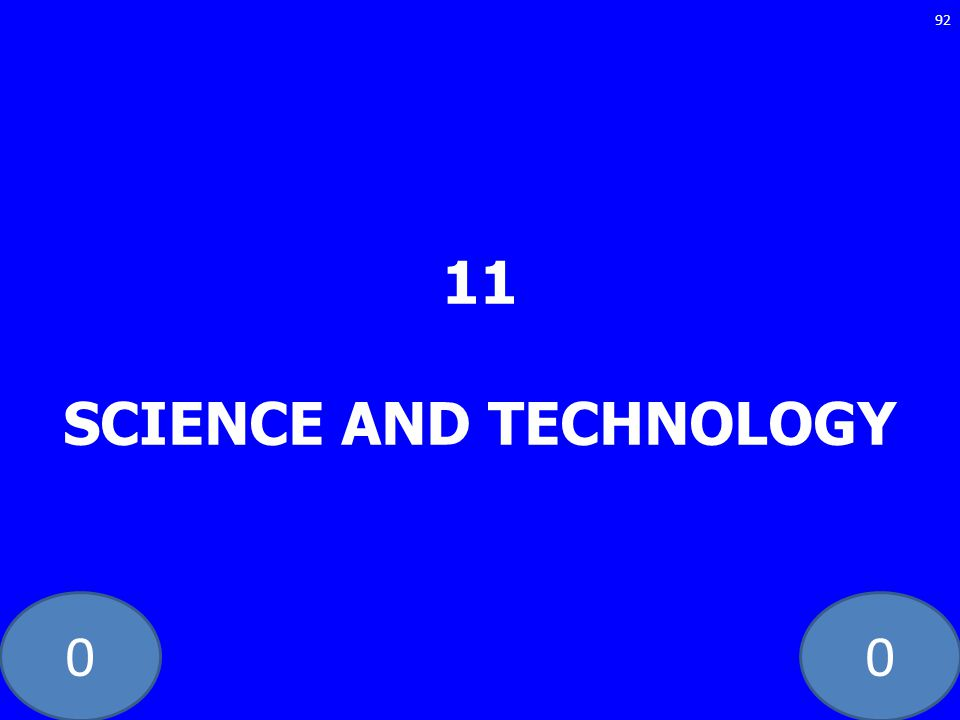 11 SCIENCE AND TECHNOLOGY
