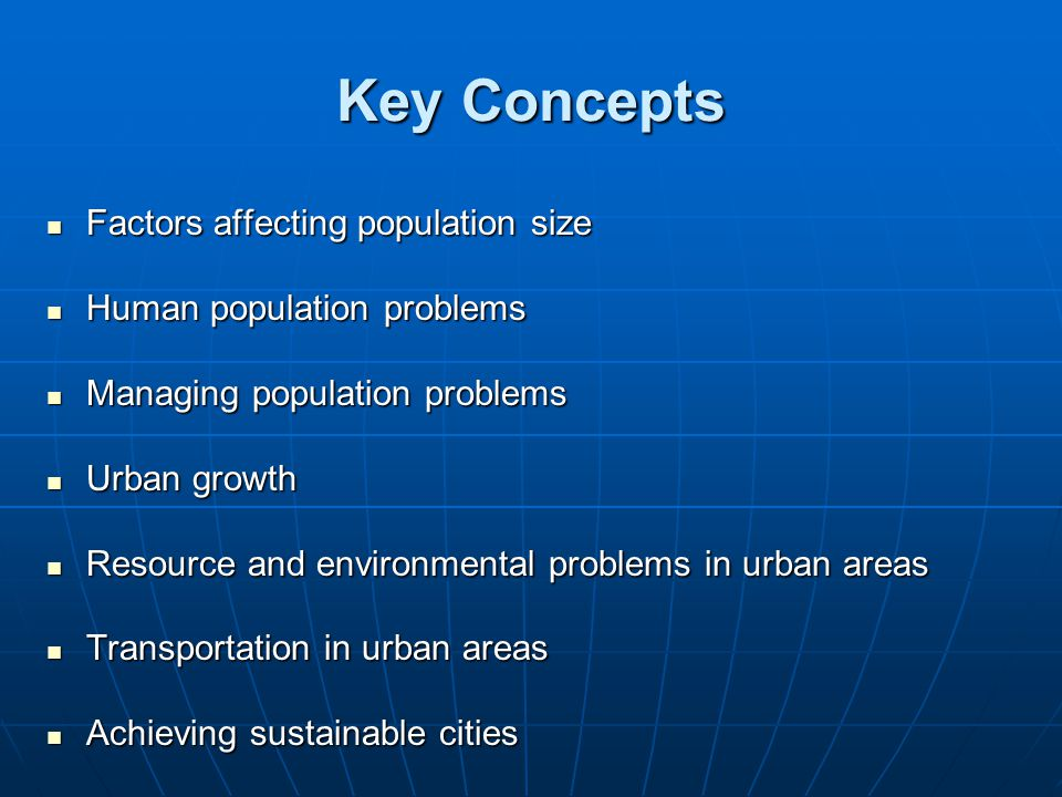 Key Concepts Factors affecting population size
