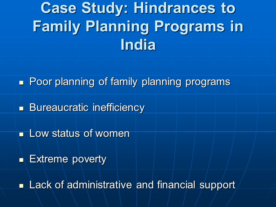 Case Study: Hindrances to Family Planning Programs in India