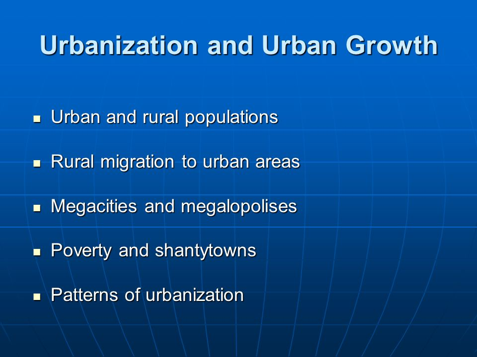 Urbanization and Urban Growth