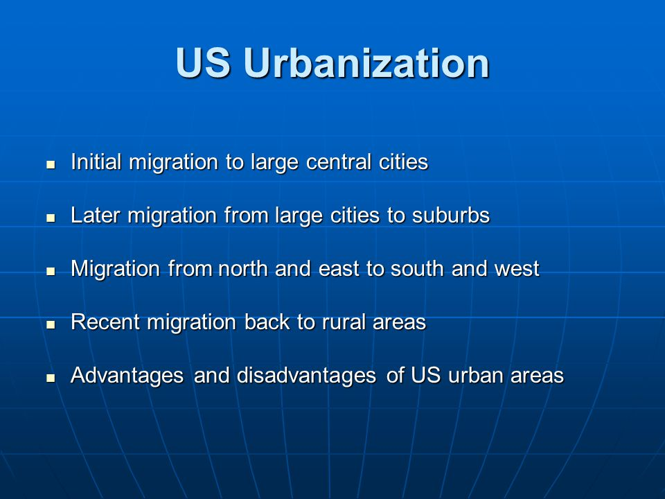 US Urbanization Initial migration to large central cities