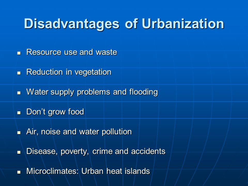 Disadvantages of Urbanization