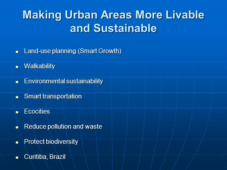 Making Urban Areas More Livable and Sustainable