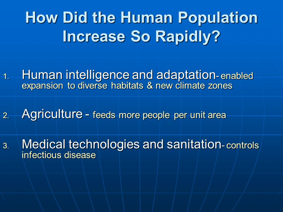 How Did the Human Population Increase So Rapidly