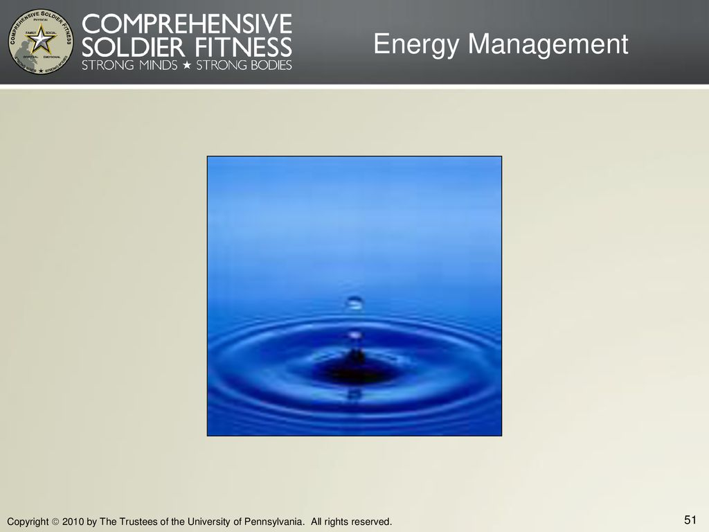 Energy Management Copyright  2010 by The Trustees of the University of Pennsylvania.