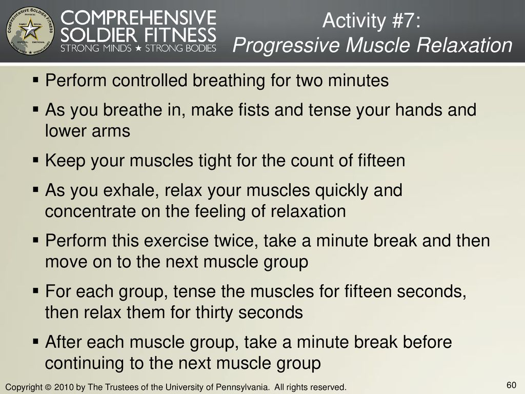 Activity #7: Progressive Muscle Relaxation